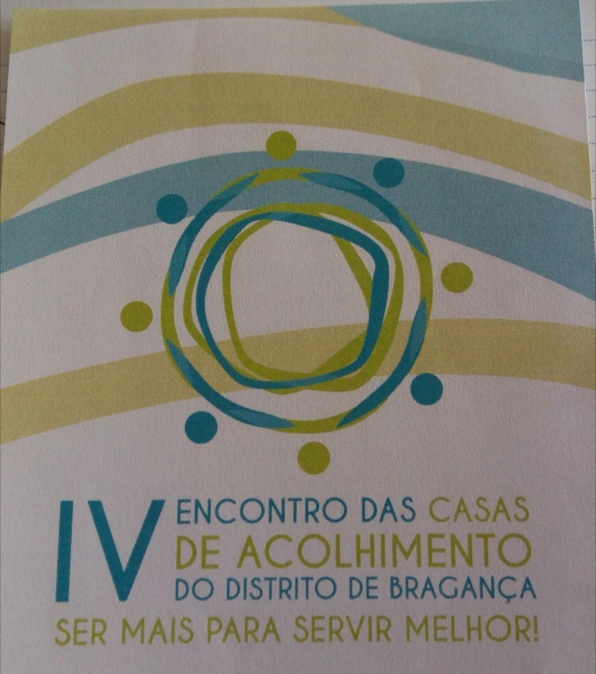 IV Encontro das Casas de Acolhimento do Distrito de Bragança